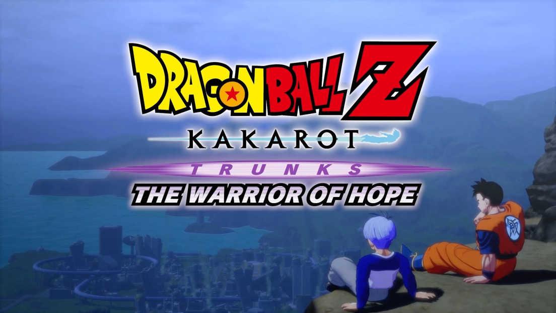 Dragon Ball Z: Kakarot - Trunks: The Warrior Of Hope