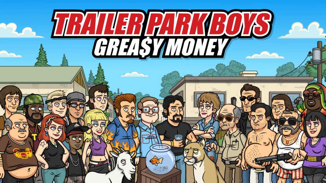 Trailer Park Boys: Grea$y Money